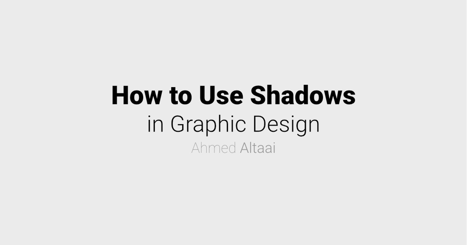 How to Use Shadows in Graphic Design