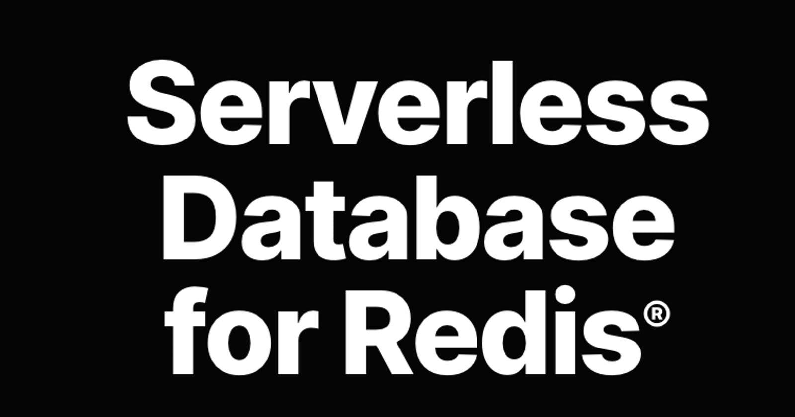 Using Serverless Redis as Database for Netlify Functions