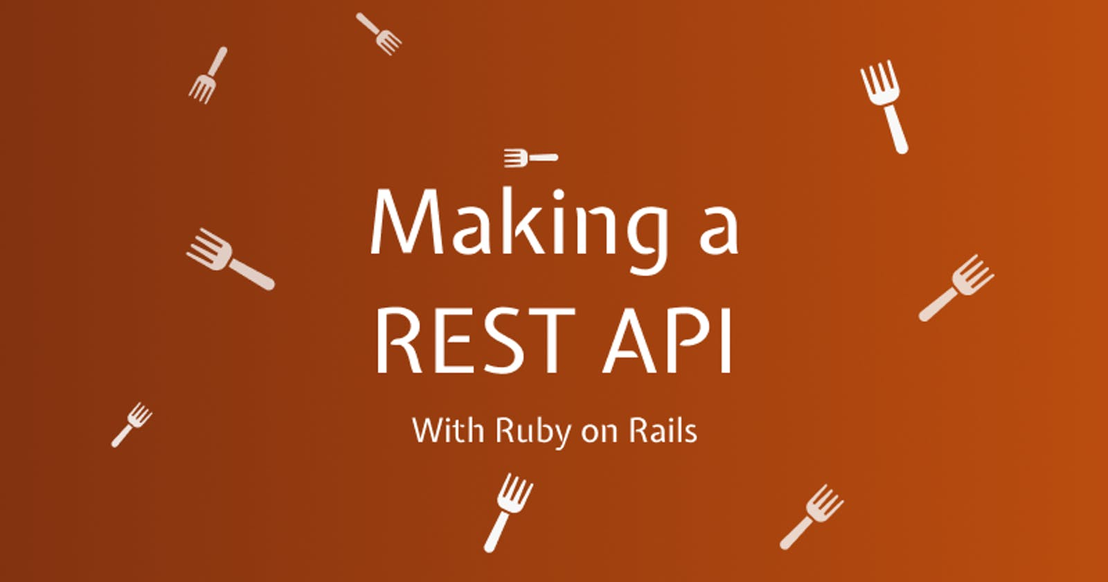 Making a REST API with Ruby
