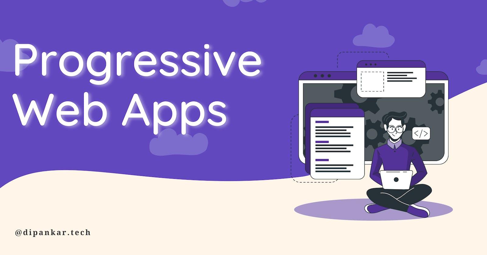 Complete Guide to Progressive Web Apps (PWA)