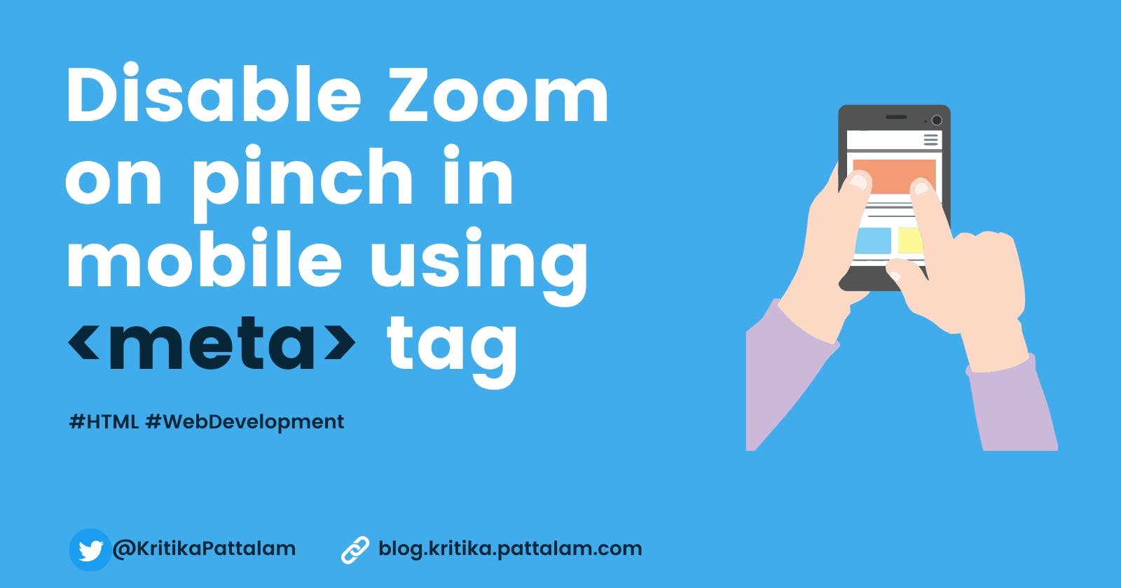 Disable Zoom on pinch in mobile using HTML tag.
