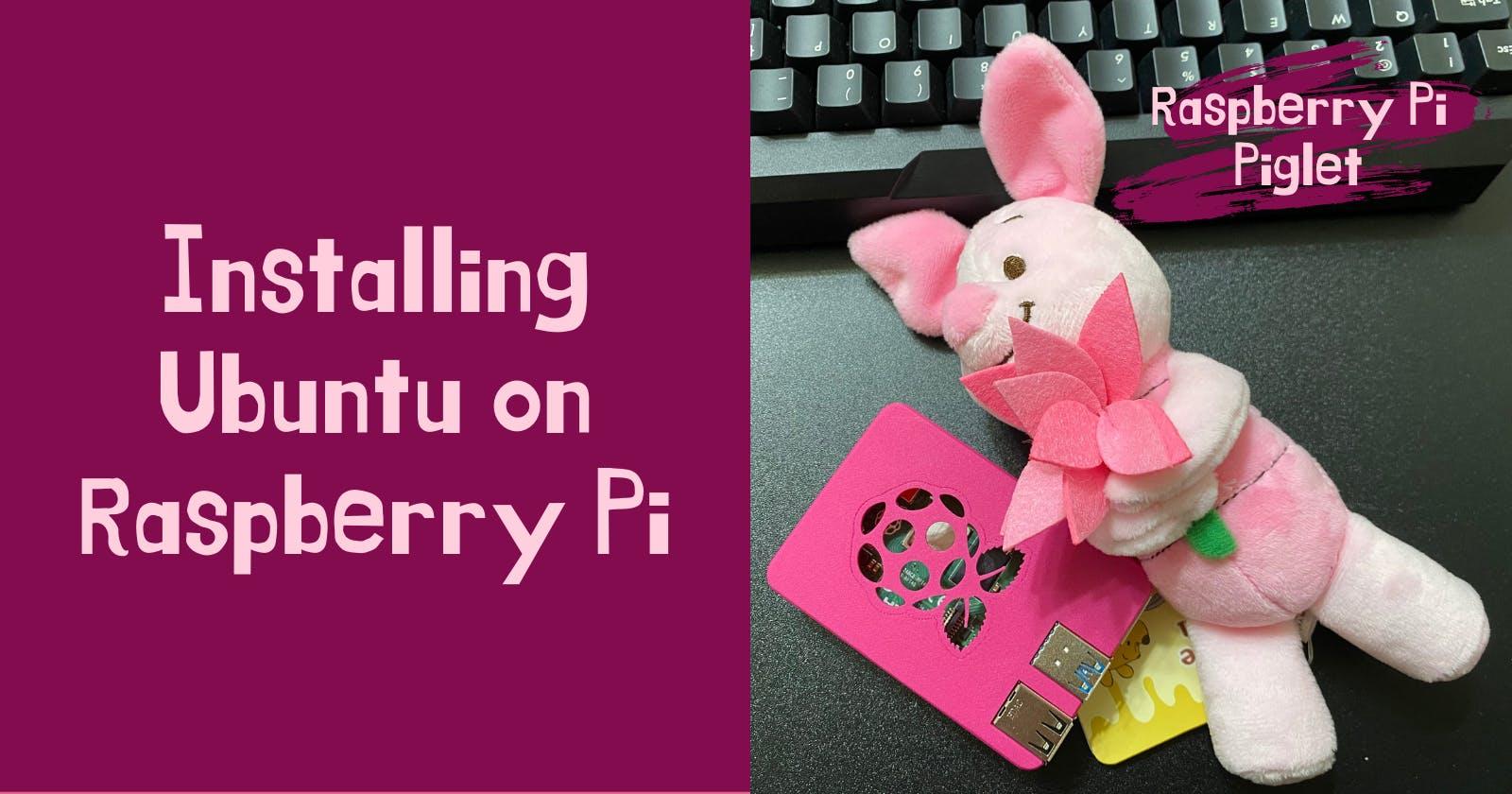 Installing Ubuntu 20.04 on Raspberry Pi 4b