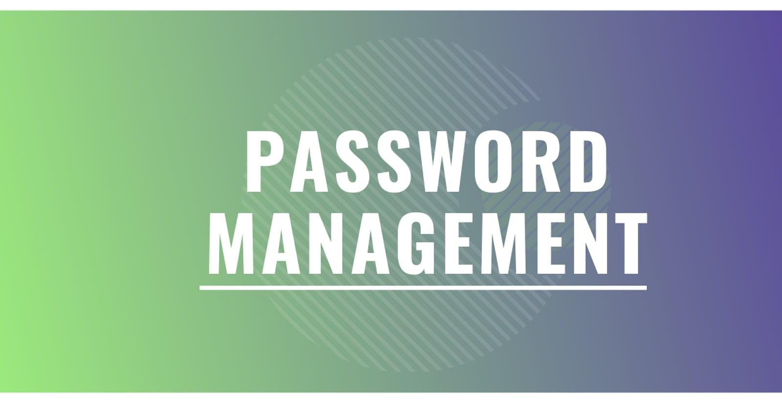 My Password management Journey