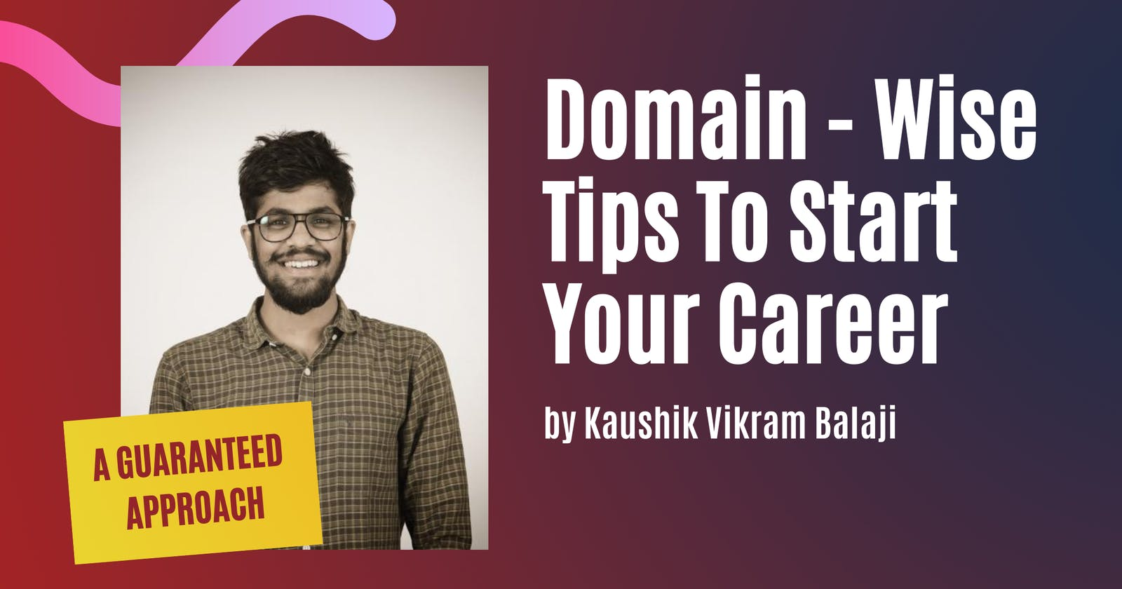Domain-Wise Tips to Start your Career