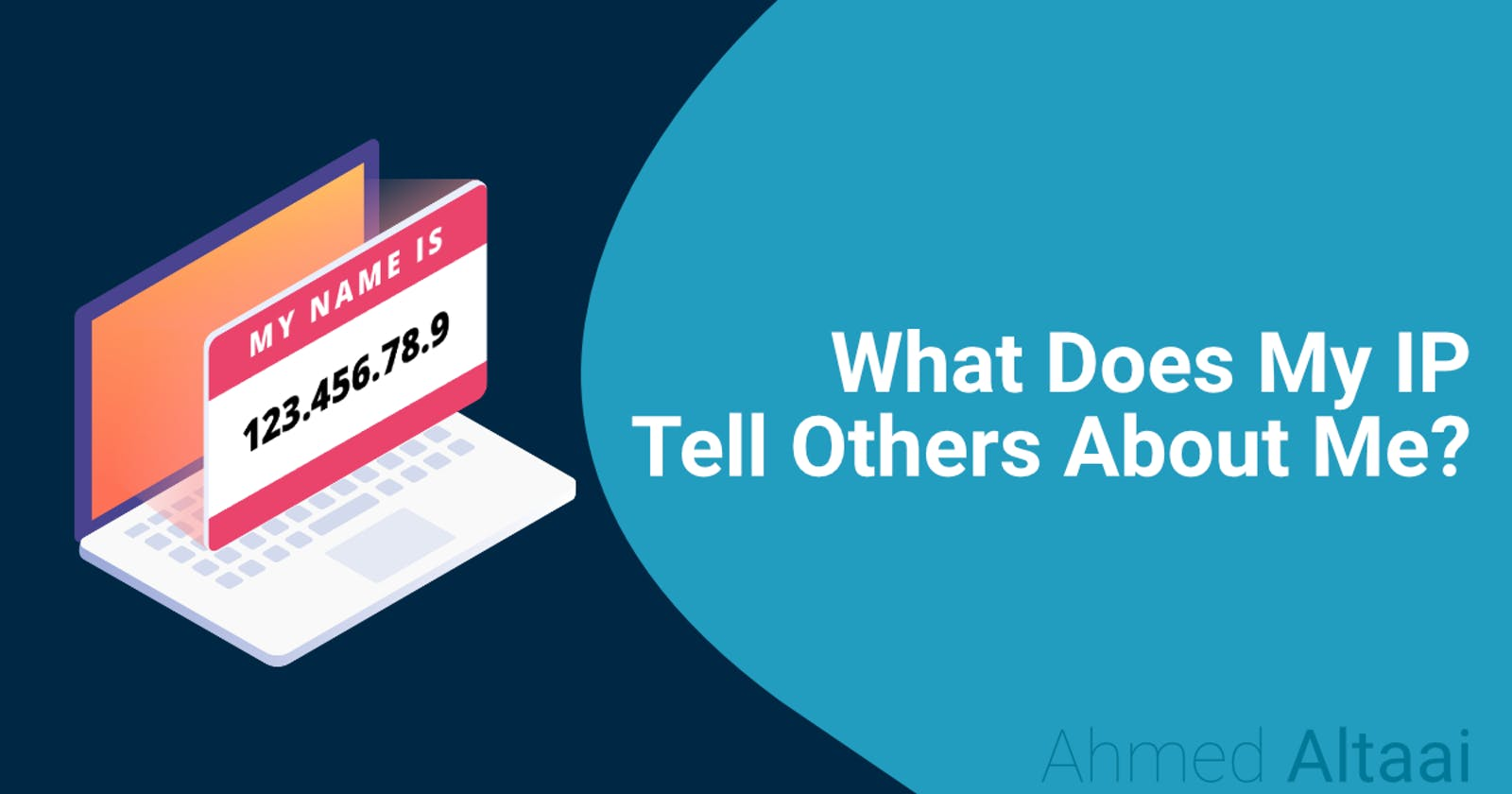 What is an IP Address & What Information Does it Have About You
