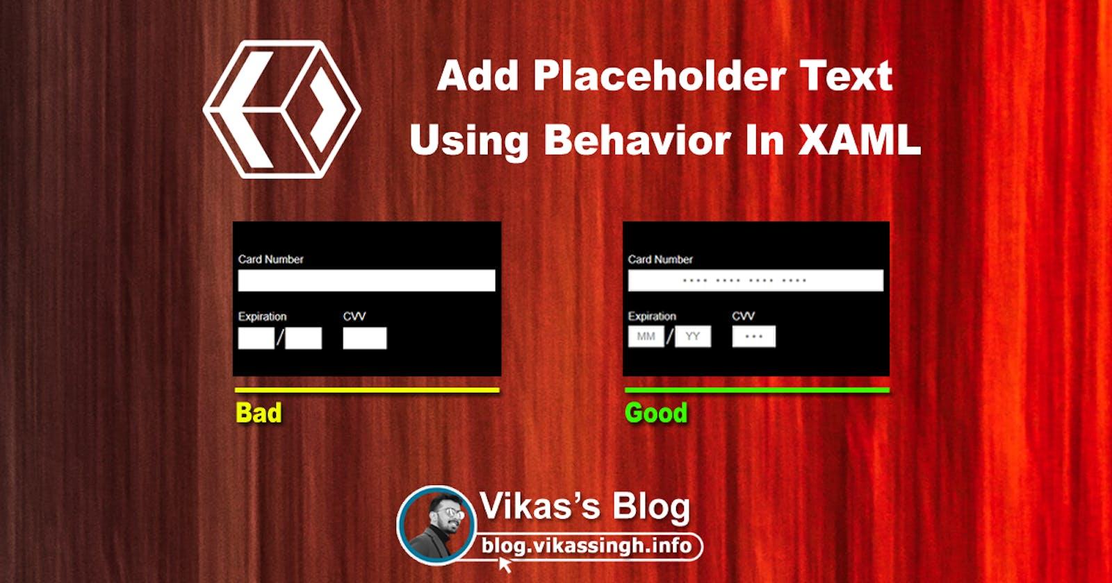 Add Watermark/Placeholder Text Using Behavior In XAML