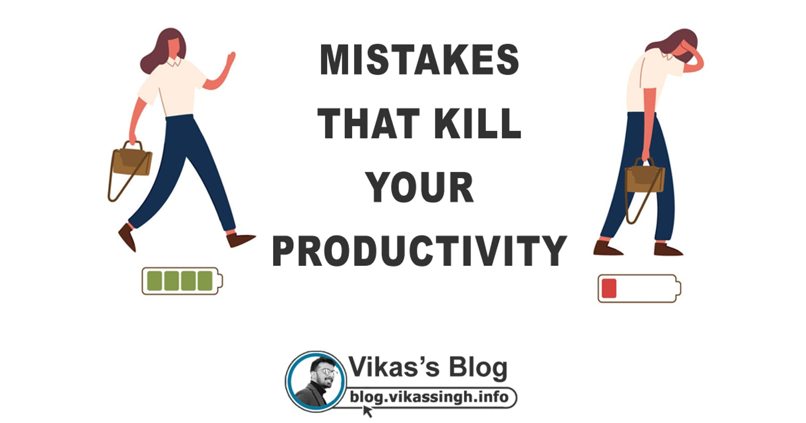 Mistakes That Kill Your Productivity