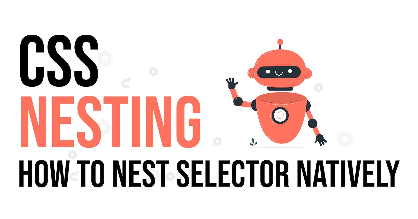 CSS Nesting