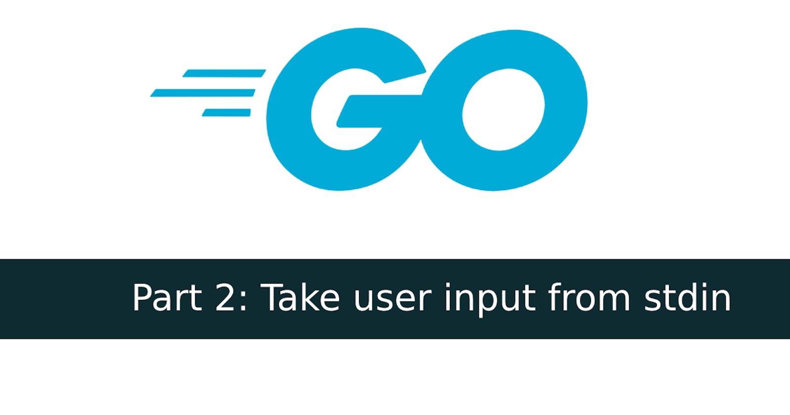 Part 2: Write a program to take user input