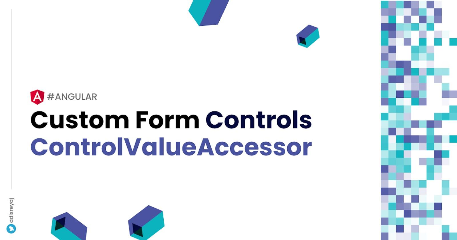 Creating custom form controls using Control Value Accessor in Angular