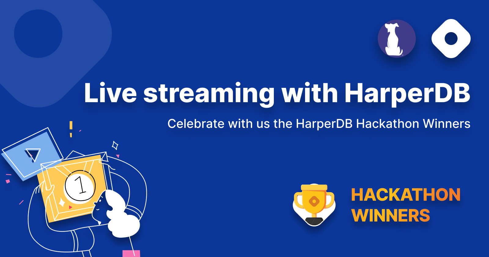 📺 Live streaming with HarperDB Hackathon Winners