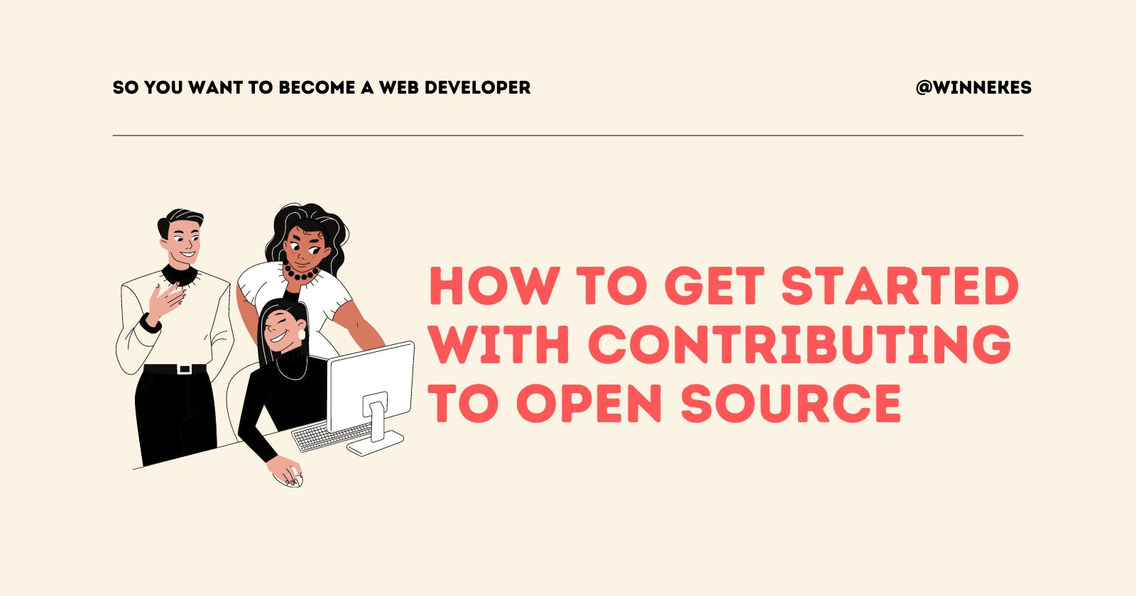 How to Get Started with Contributing to Open Source