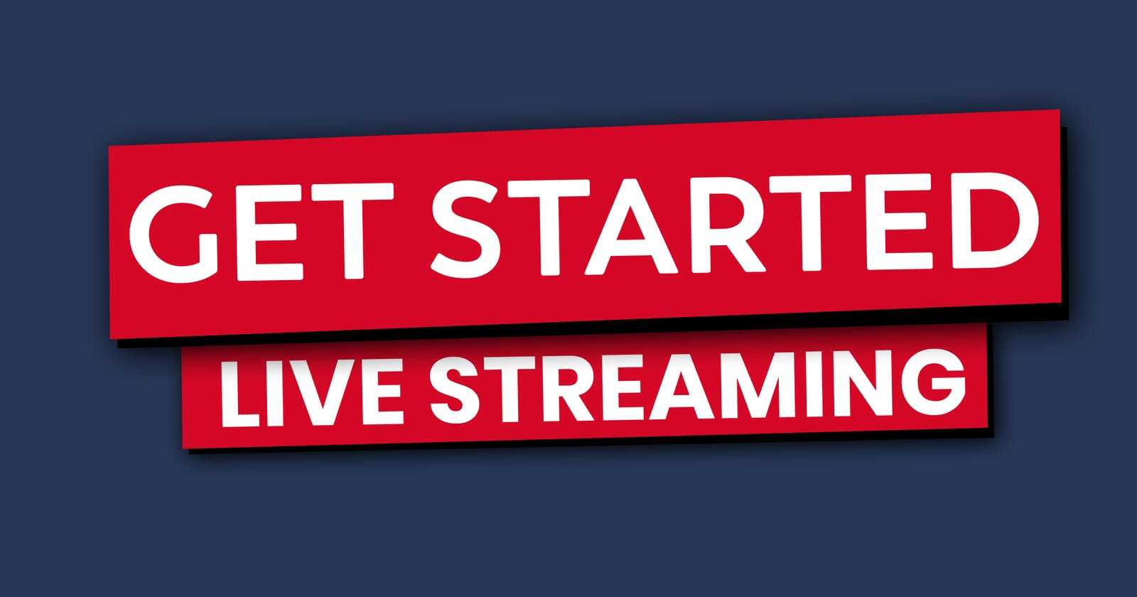 Why and How to Get Started Live Streaming