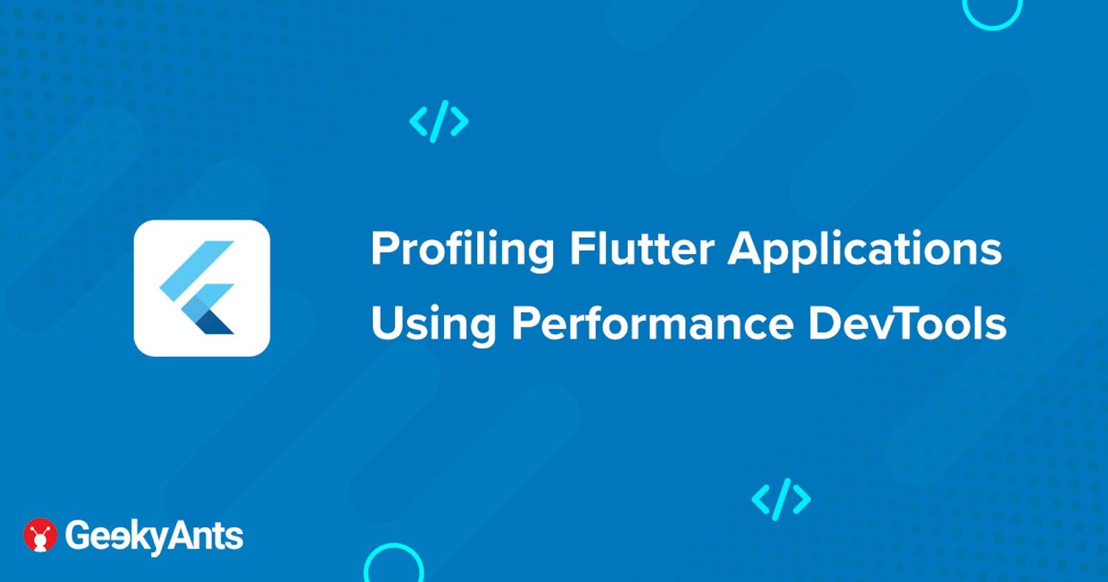 Profiling Flutter Applications Using Performance DevTools