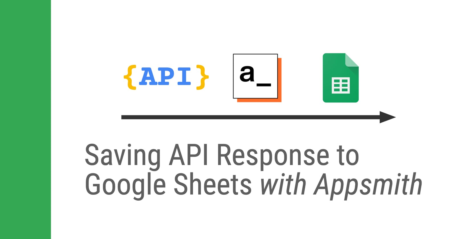 Saving API Response Data to Google Sheets with Appsmith