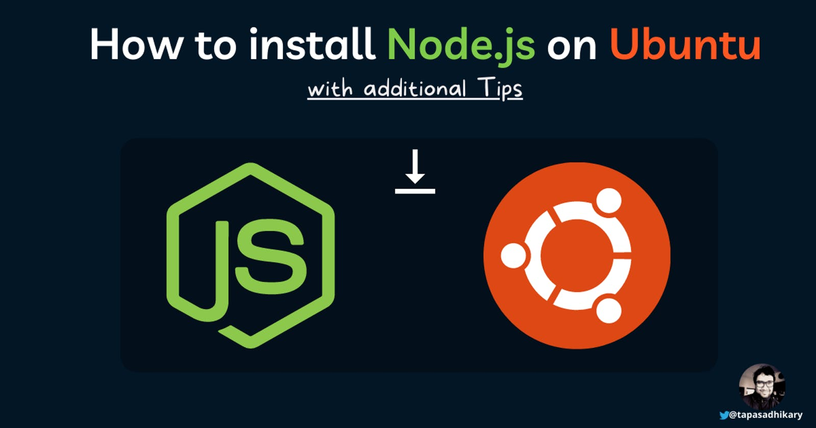 How to install, manage Node.js on Ubuntu and additional tips