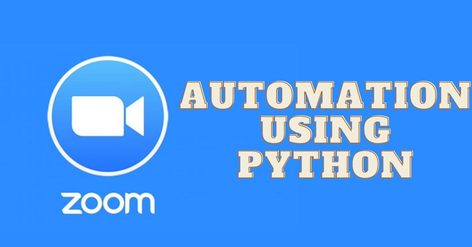 Zoom Automation Using Python