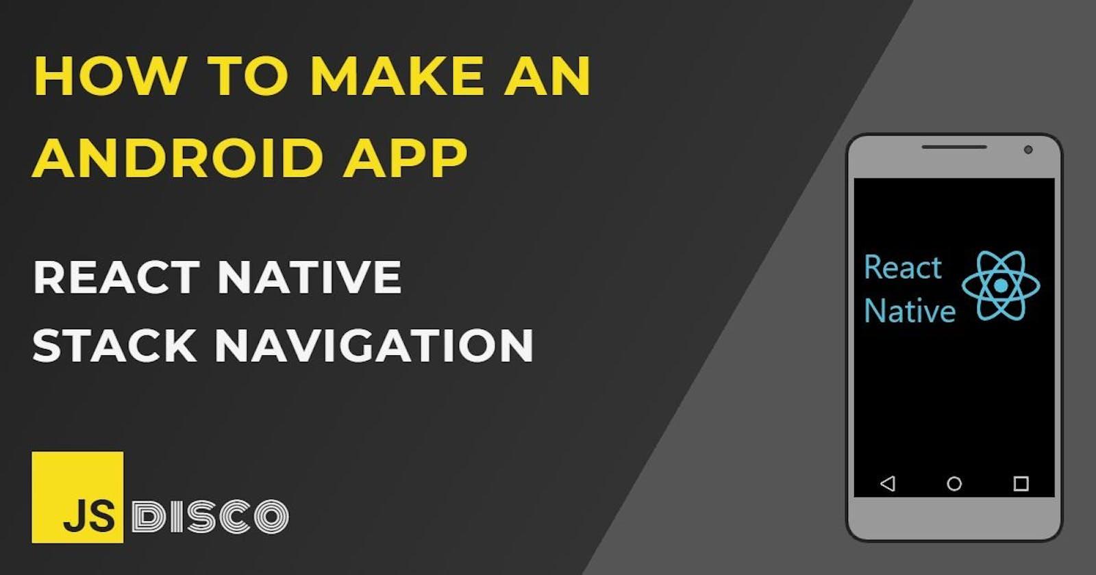 React Native Stack Navigation