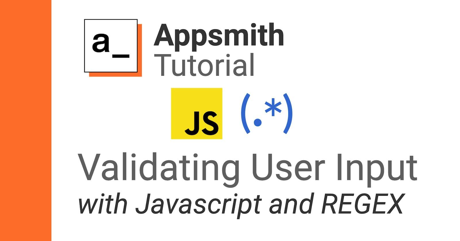 Appsmith Tutorial: Validating User Input