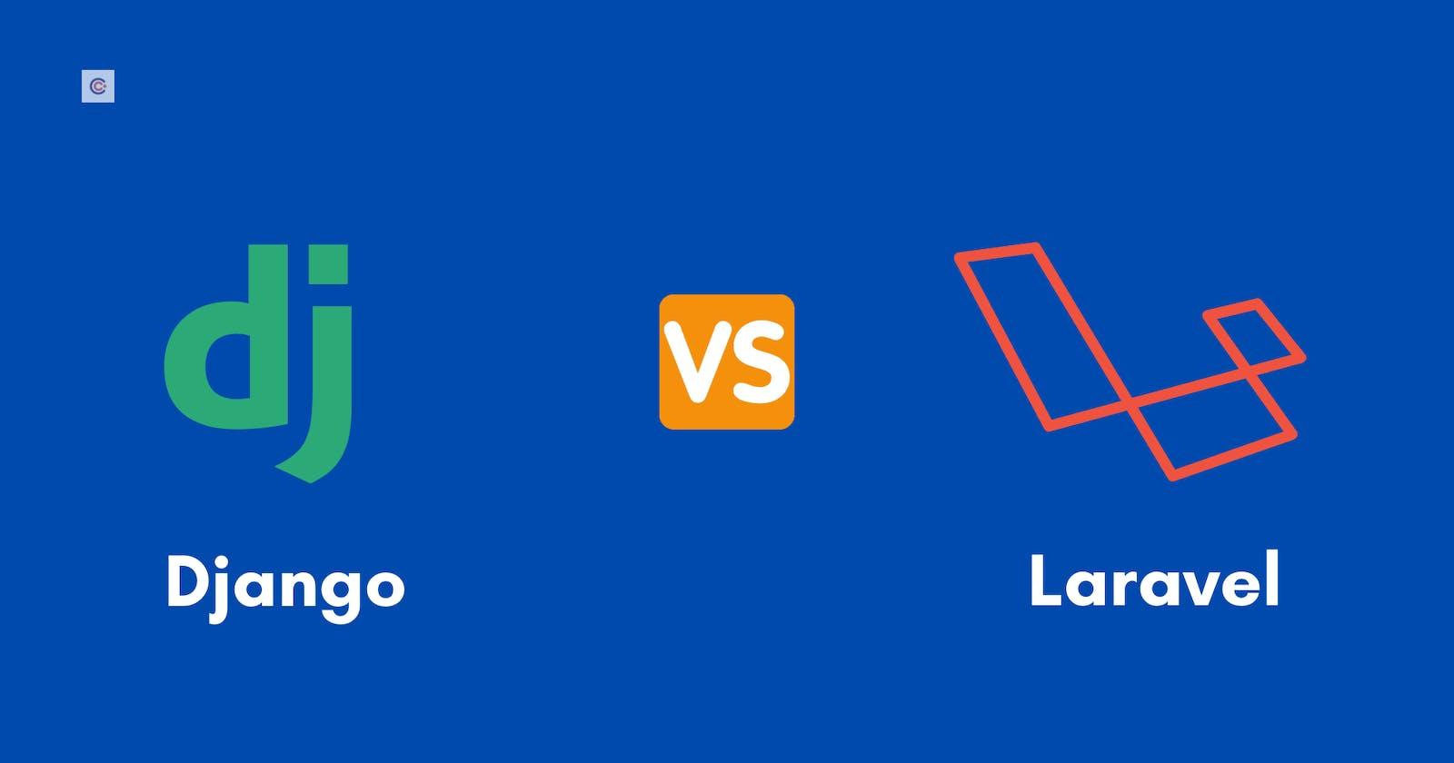 Django vs. Laravel - Ultimate Head to Head Comparison