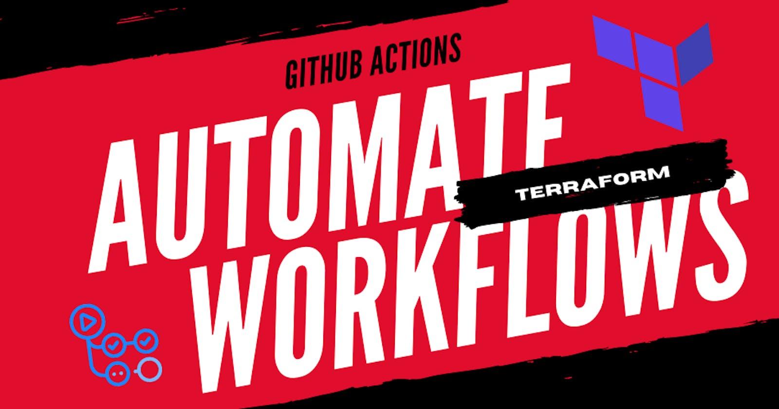 Terraform -Automate CI/CD Workflows via GitHub Actions