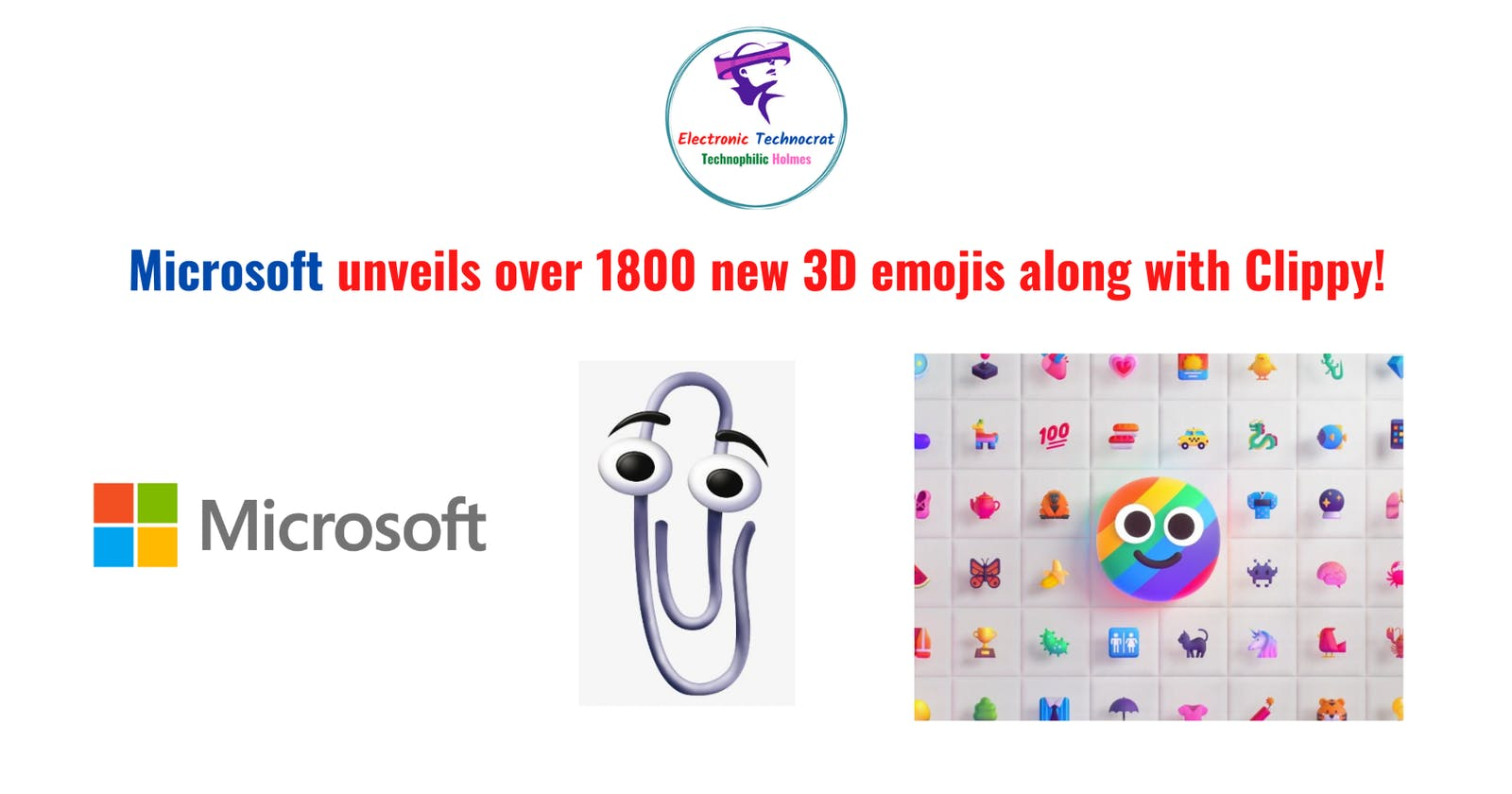 Microsoft unveils over 1800 new 3D emojis along with Clippy!