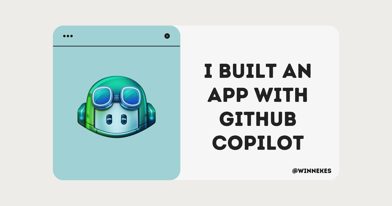 I Built an App with GitHub Copilot, Here's the Result