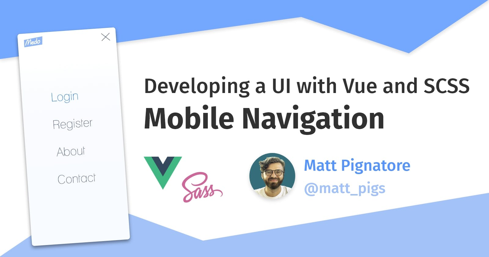 Developing a UI with Vue, Part 3: Mobile Navigation