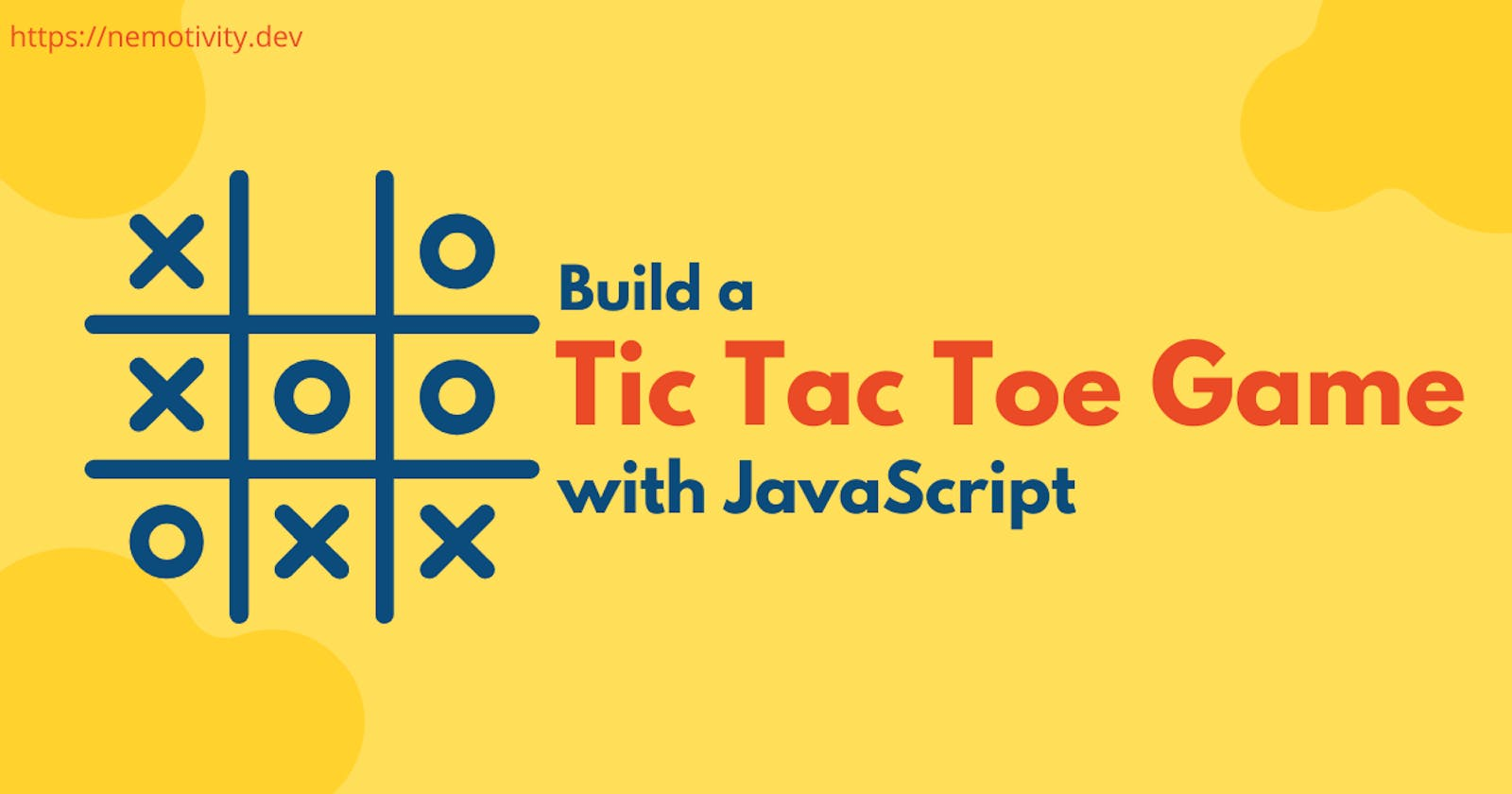 Build a Tic Tac Toe Game with JavaScript