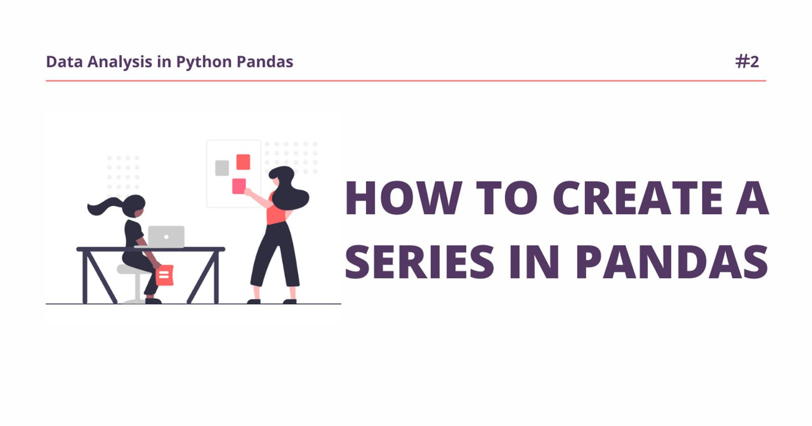 How to Create Series in Python Pandas