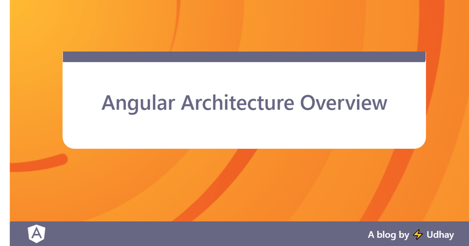 Angular Architecture Overview