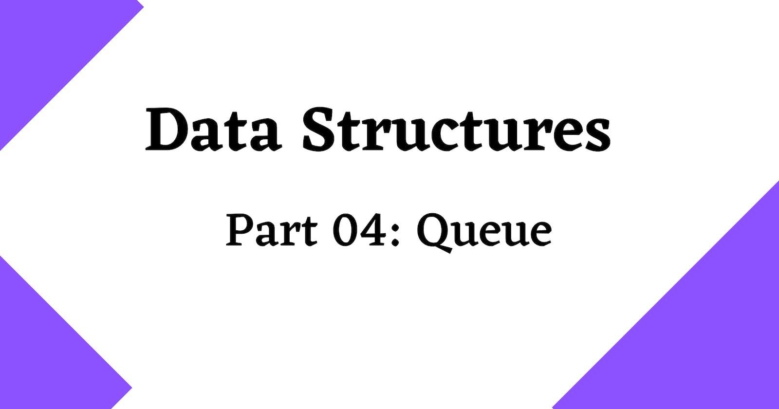 Data structures 101 🏻 : Queue