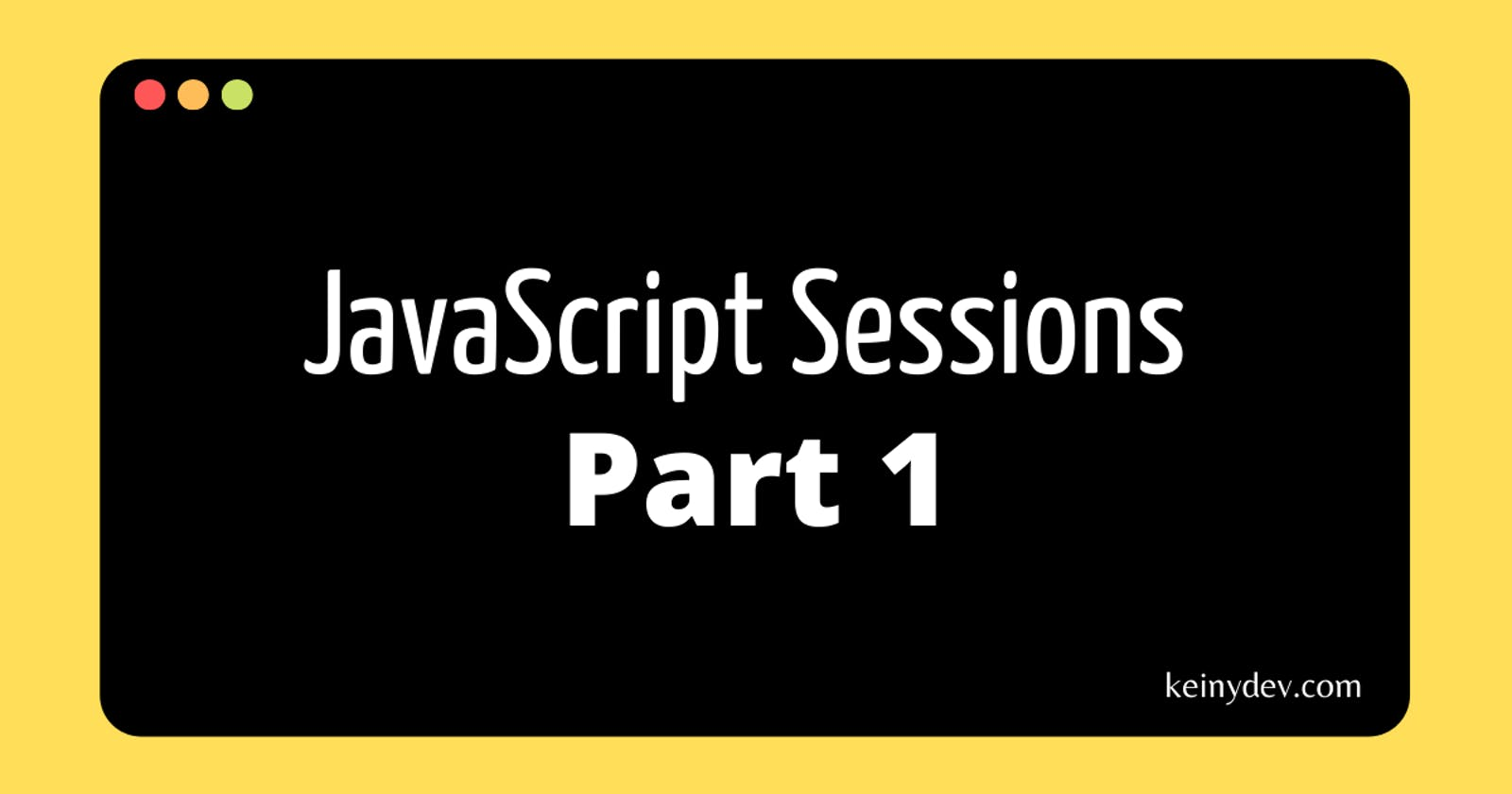 Javascript Sessions Part 1