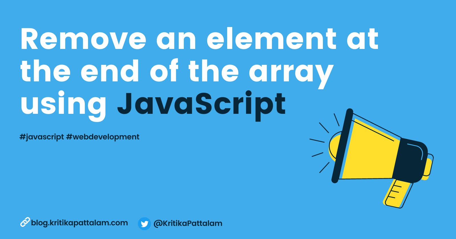Different ways to remove an element at the end of the array using JavaScript