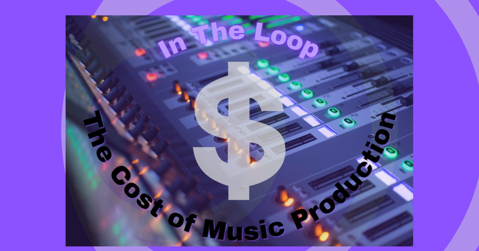 The Cost of Music Production