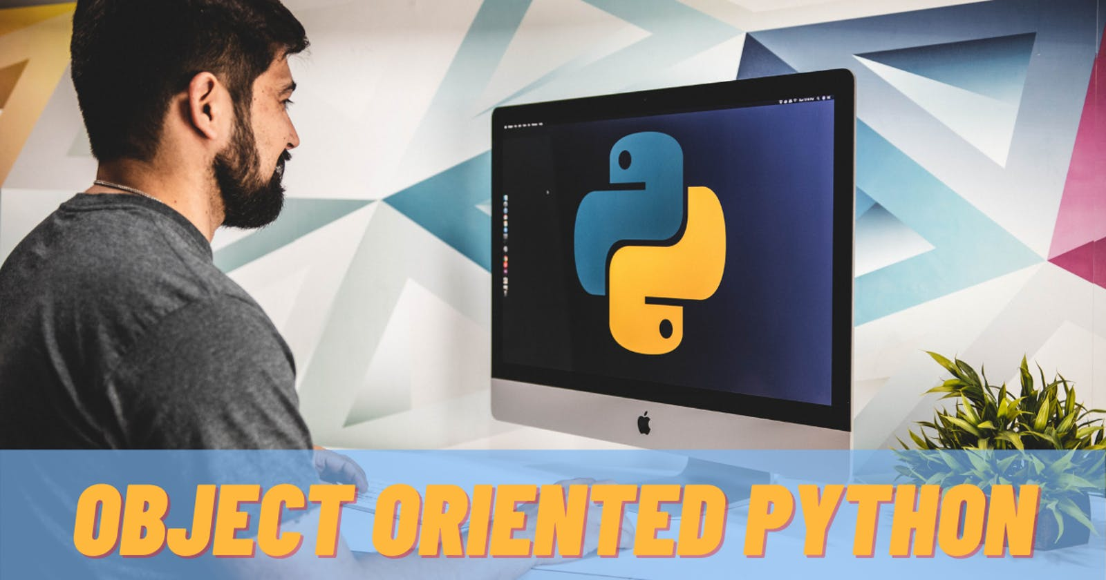 Object Oriented Python