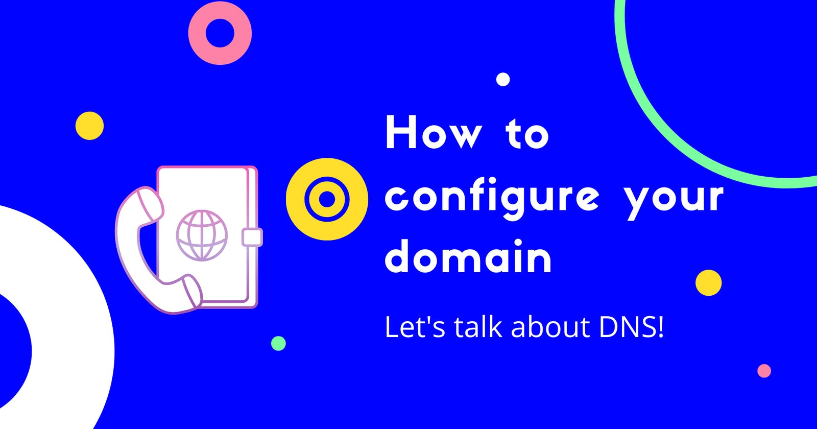 How to configure your domain