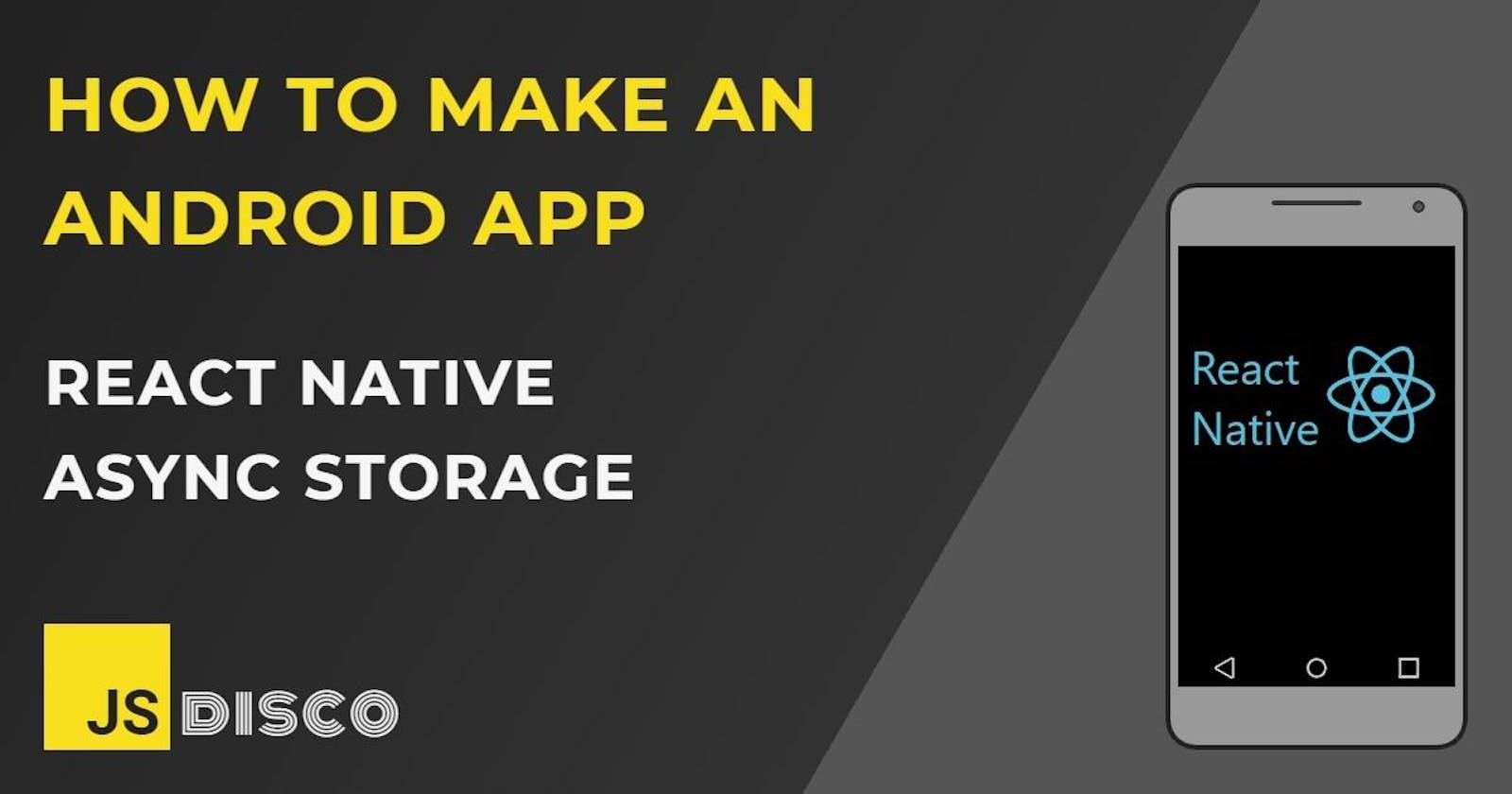 React Native Async Storage