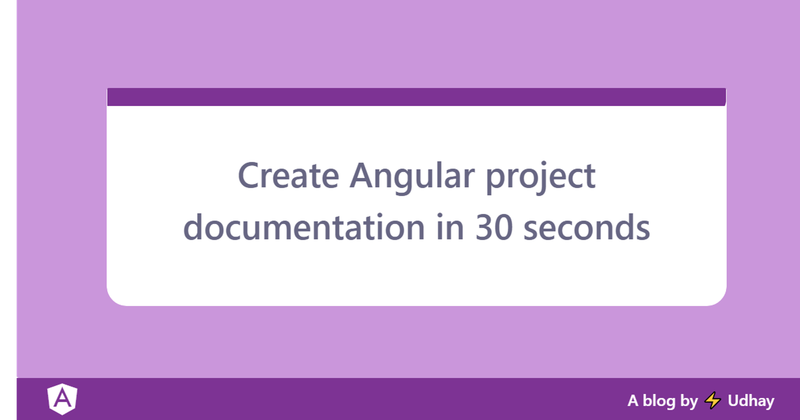 Create documentation of Angular project under 30 seconds