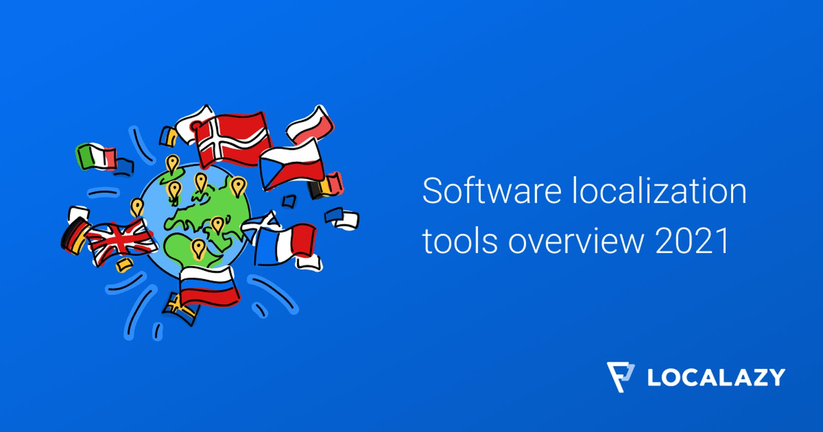 An overview of software localization and i18n tools (2021)