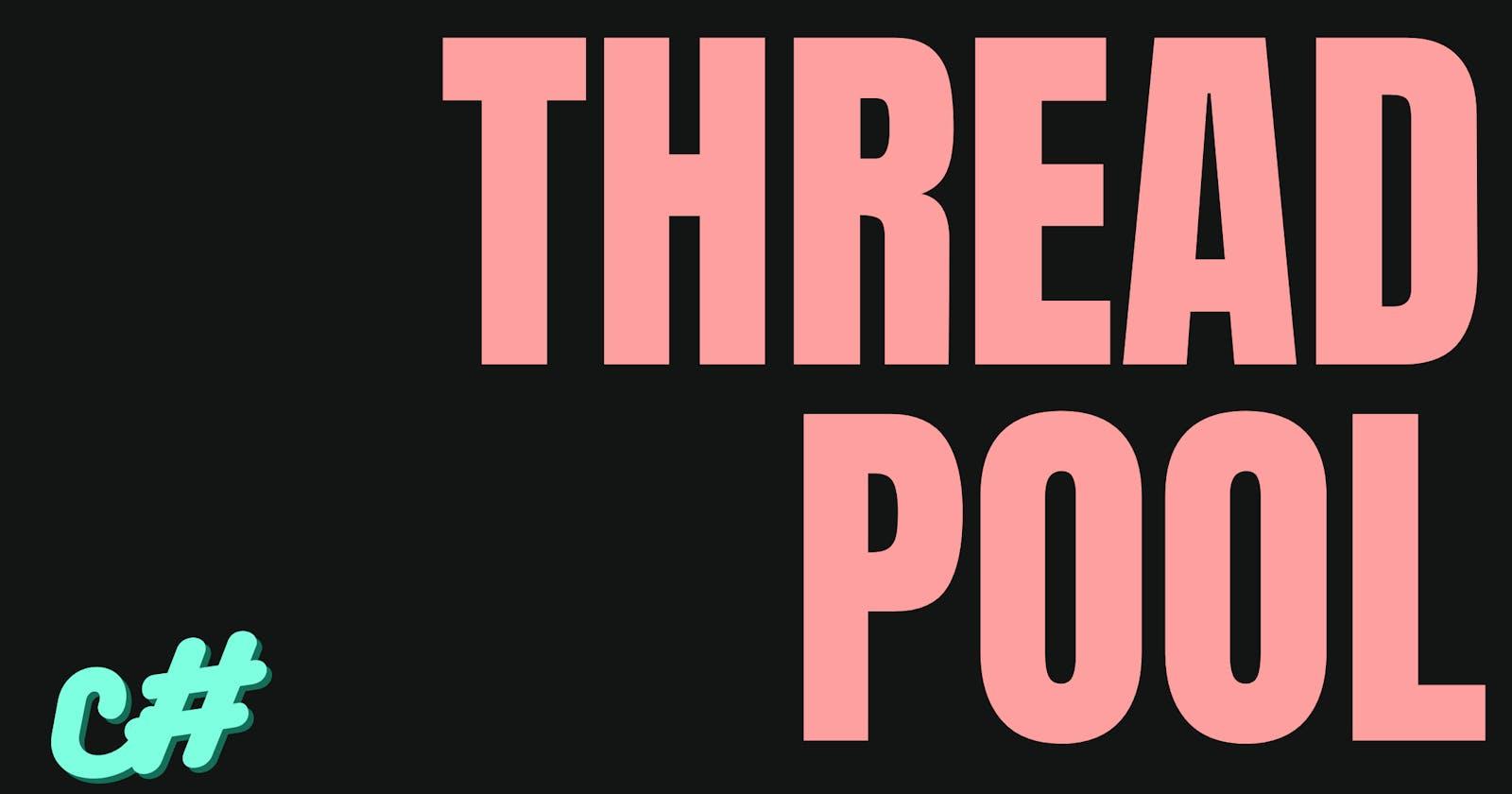 Thread Pool ⌚💥