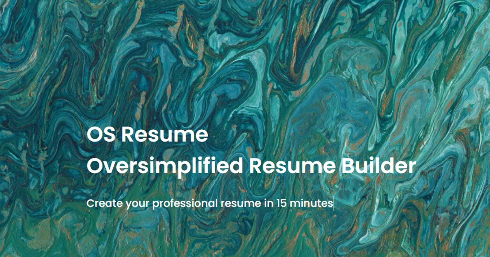Introducing OS Resume (Oversimplified Resume Builder)