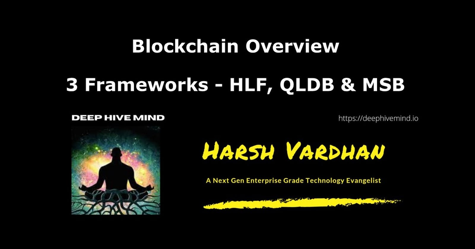 Blockchain Framework - Topics to be covered