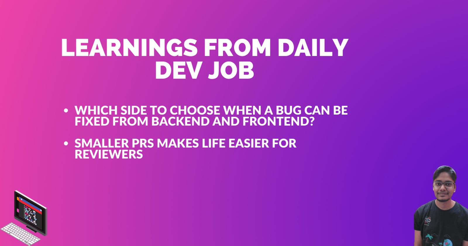 Learnings from daily dev job - Part 1