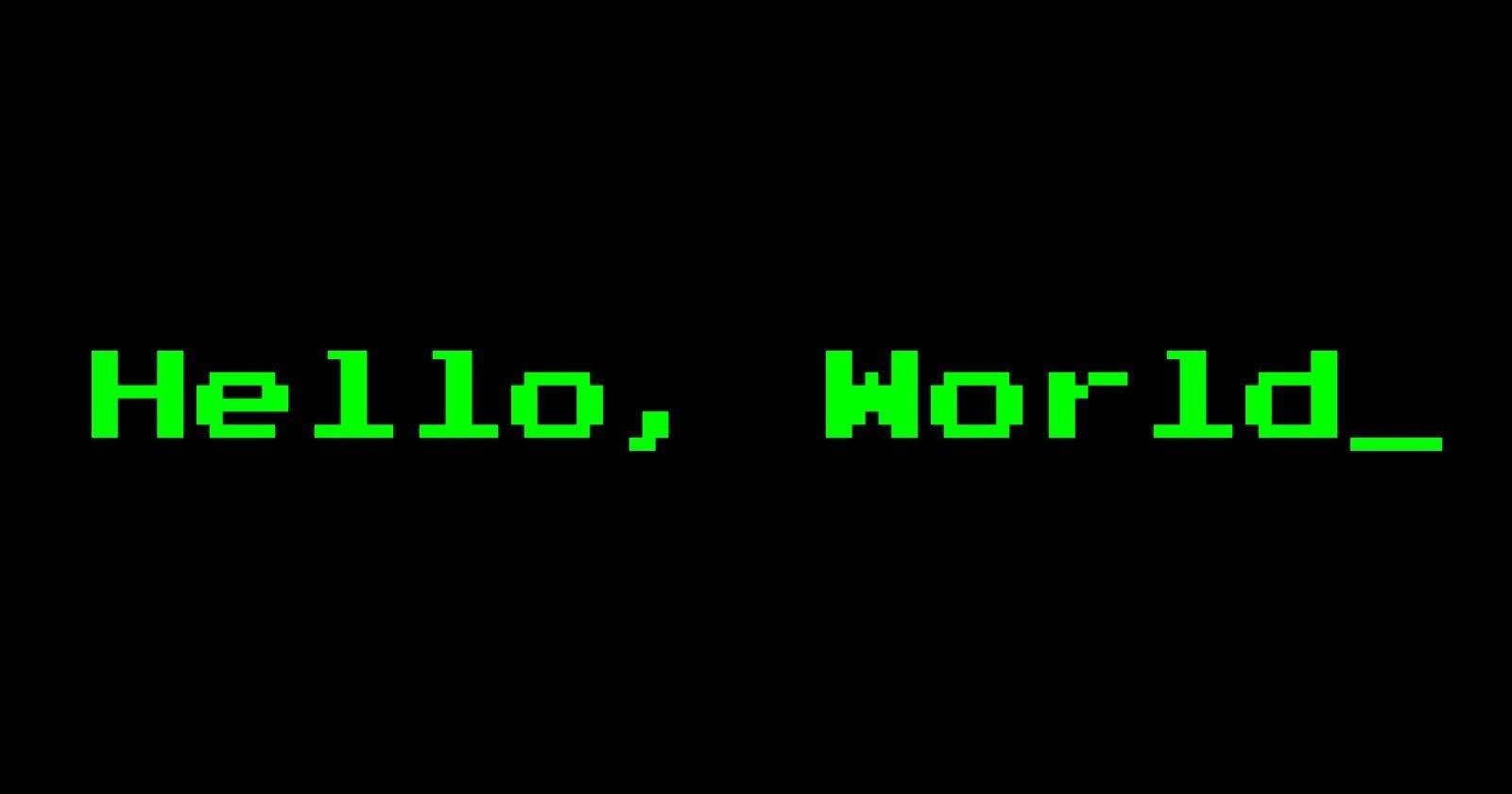 hello world . . .
