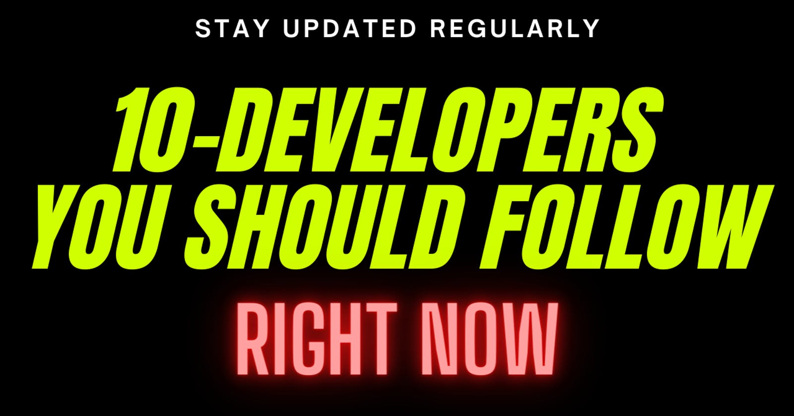 10 Developers You Should Follow On YouTube Right Now