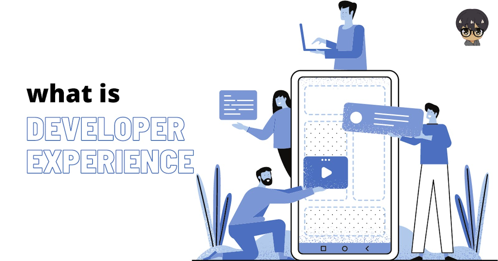 What is Developer Experience