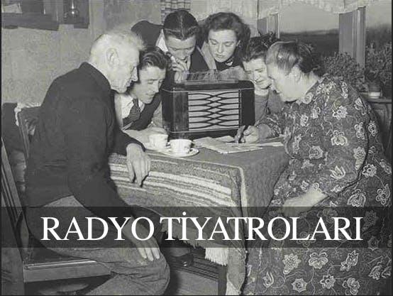 Görsele Tıklayarak Radyo Tiyatroları'na Geçiş Yapabilirsiniz
