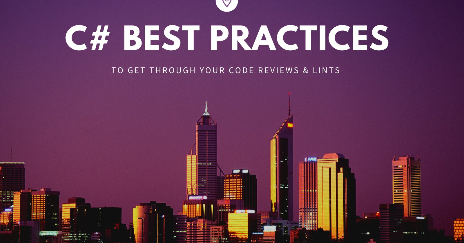 C# Best Practices to get through your next Code Review