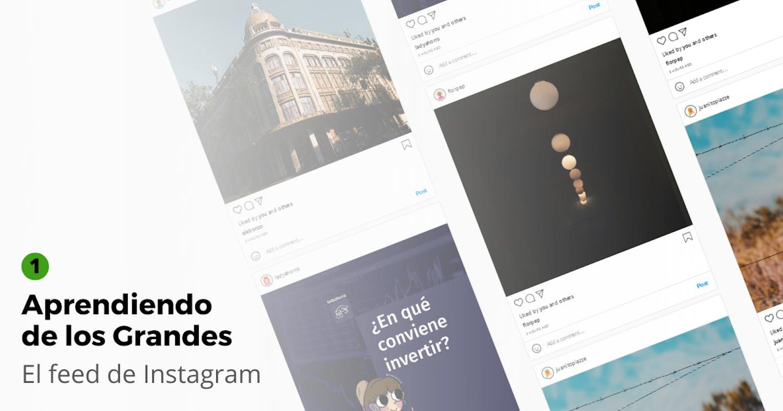 Aprendiendo de los Grandes: El feed de Instagram